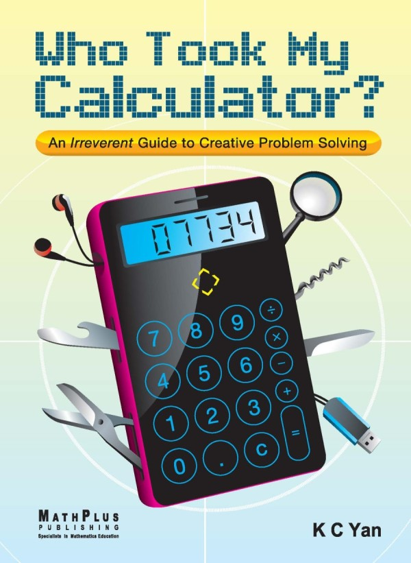 An irreverent guide to mathematical problem solving