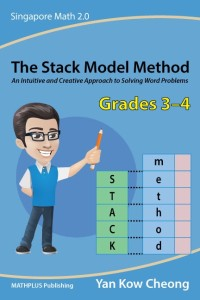 "The first Singapore math ebook in the market on the ""Stack Model Method"""